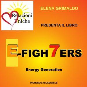 Presentazione libro E-Figh7ers – Energy Generation